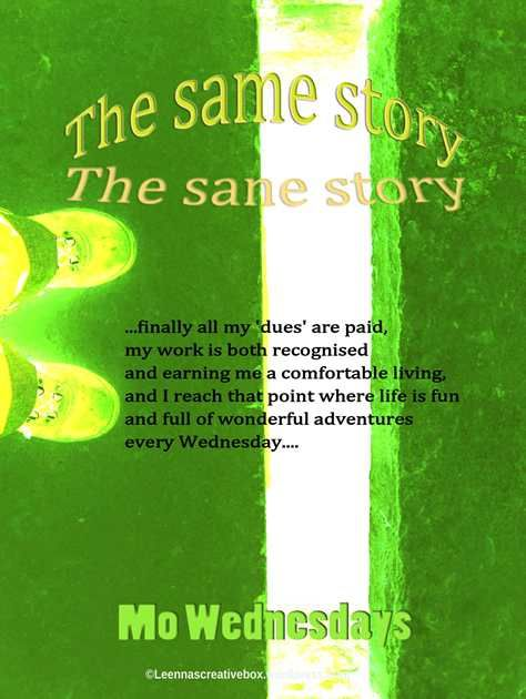 The Same Story, The Sane Story by Mo Wednesdays. Mock book cover for blogpost. A lot of fun:)
