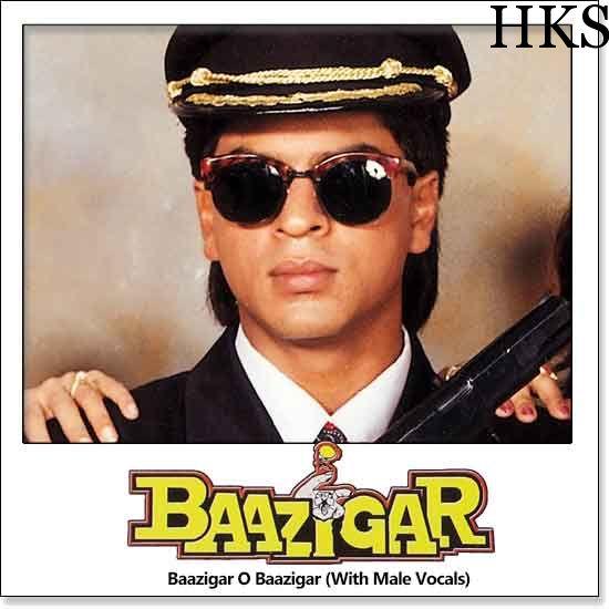 http://hindikaraokesongs.com/baazigar-o-baazigar-with-male-vocals-baazigar.html  Name of Song - Baazigar O Baazigar (With Male Vocals) Album/Movie Name - Baazigar Name Of Singer(s) - Kumar Sanu, Alka Yagnik Released in Year - 1993 Music Director of Movie - Anu Malik Movie Cast - Sha...