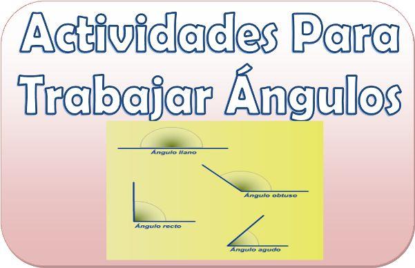 Actividades para trabajar los ángulos en cuarto y quinto grado de primaria - http://materialeducativo.org/actividades-para-trabajar-los-angulos-en-cuarto-y-quinto-grado-de-primaria/