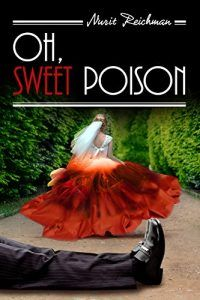Oh, Sweet Poison - Emerald Book Reviews