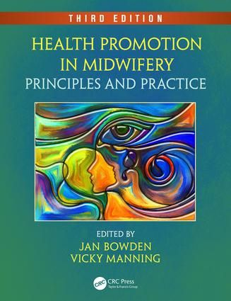 Health Promotion in Midwifery: Principles and Practice, Third Edition, 3rd Edition (Paperback) book cover