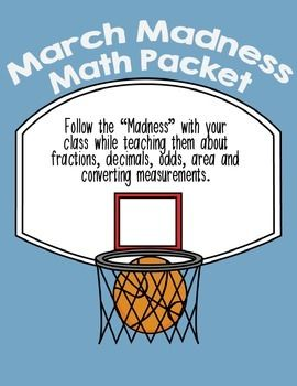 Follow the Madness with your class while teaching them about fractions, decimals, odds, area and converting measurements. This 5 page packet is a great way to integrate sports and college into your math lessons.