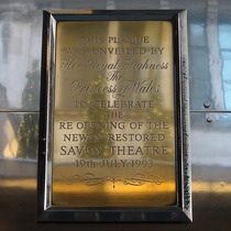This plaque was unveiled by Her Royal Highness, the Princess of Wales to celebrate the re-opening of the newly restored Savoy Theatre.