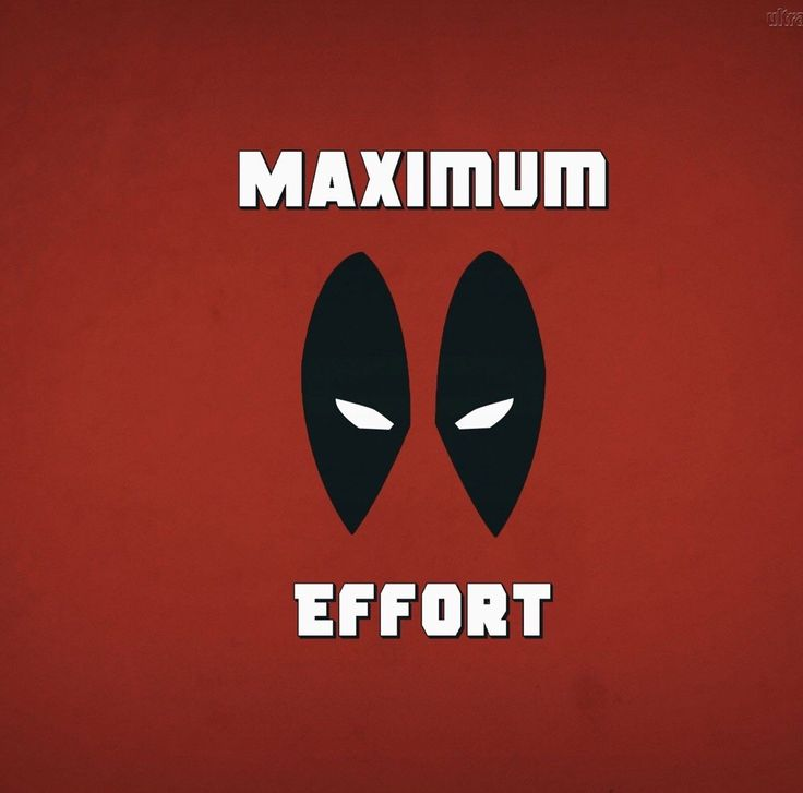 Maximum Effort!                                                                                                                                                                                 More