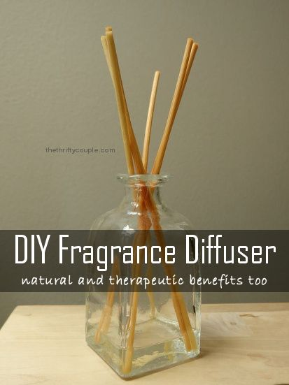 DIY Natural Homemade Fragrance Diffuser to replace commercial home scent diffusers. This recipe and idea has therapeutic benefits too!