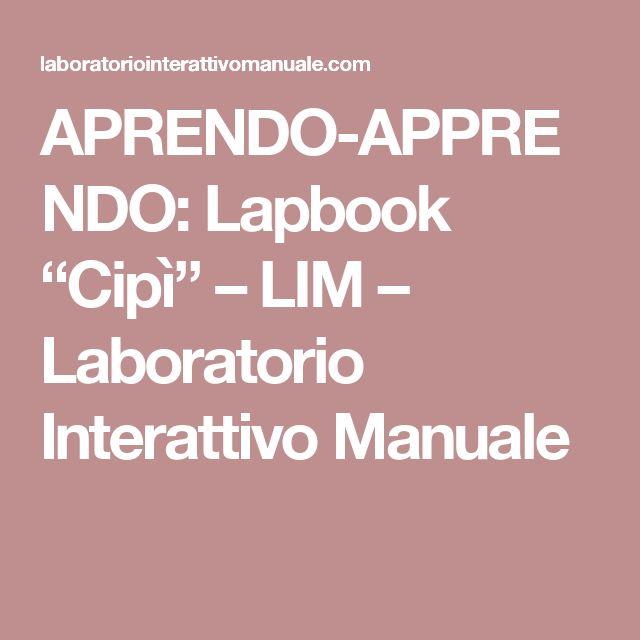 """APRENDO-APPRENDO: Lapbook """"Cipì"""" – LIM – Laboratorio Interattivo Manuale"""