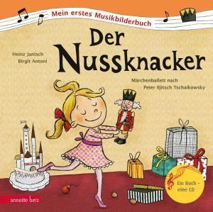 Der Nussknacker - Mein erstes Musikbilderbuch