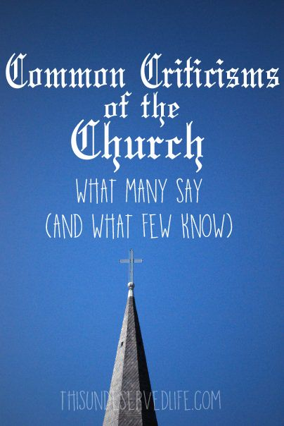 Common Criticisms of the Church