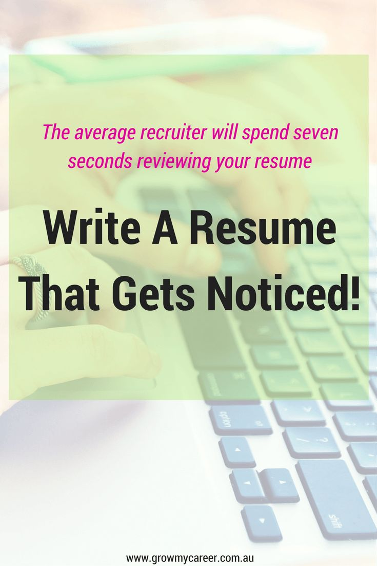 write a resume that gets noticed