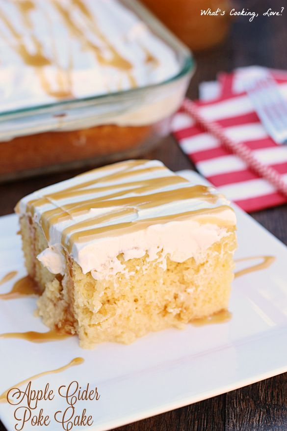 Apple Cider Poke Cake.  This easy and delicious cake is flavored with apple cider and topped with apple whipped cream and caramel.