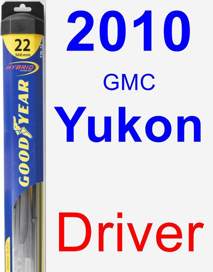 Driver Wiper Blade for 2010 GMC Yukon - Hybrid