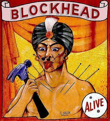 1960's Carnival Sideshow - ALIVE - Blockhead - Poster