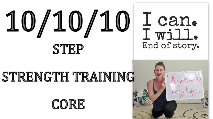 10/10/10  Step**Strength Training**Core  30 min. Workout: This 10/10/10 step-strength training-core 30 minute workout is going to challenge your body to burn those calories, shed body fat, sculpt your body and strengthen your core all in one workout.This is a low impact beginner/intermediate exercise workout routine. Simple, basic and easy to follow. This weight loss aerobics video for weight loss will build stamina and endurance and get you in the best shape of your life.