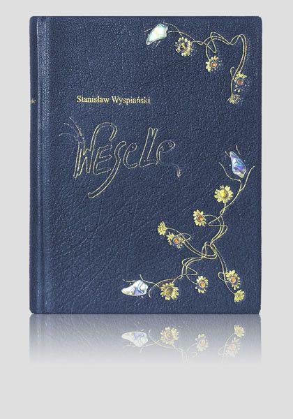 """""""Wesele""""  - Stanisław Wyspiański.  Creative & luxury handbinding. Exclusive artistic book. Luksusowa książka artystyczna. Unikatowe oprawy introligatorskie. http://www.kurtiak-ley.pl/wyspianski-wesele/."""