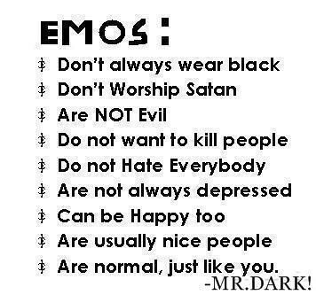 Emo Quotes. QuotesGram - proof for my mother. Why do you say I'm goth? I'm EMO, look at the definitions right in front of you!!!