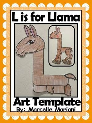 L Is For Llama L Is For Lion Letter L Art Activities