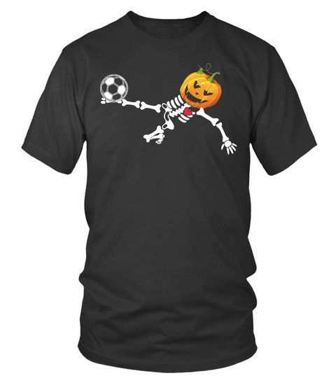 37ba11b8e Soccer Skeleton Halloween Pumpkin Tshirt in 2018 | DIY Ideas for ...