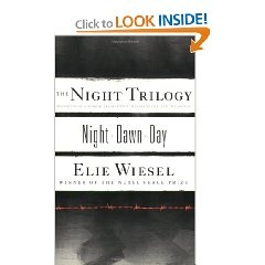 The Night Trilogy: Night, Dawn, Day by Elie Wiesel