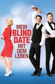 Mein Blind Date mit dem Leben ganzer film stream deutsch