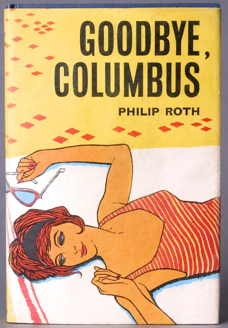 Goodbye Columbus book   Goodbye, Columbus , Philip ROTH - Fine Editions Ltd - Rare and ...