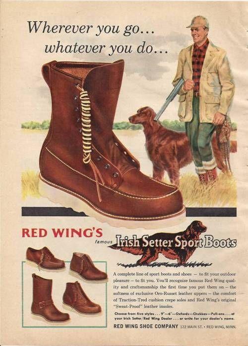 9395025f0c95d Red Wing vintage Advertising | A fourth out board in 2019 | Red wing boots, Irish  setter boots, Boots