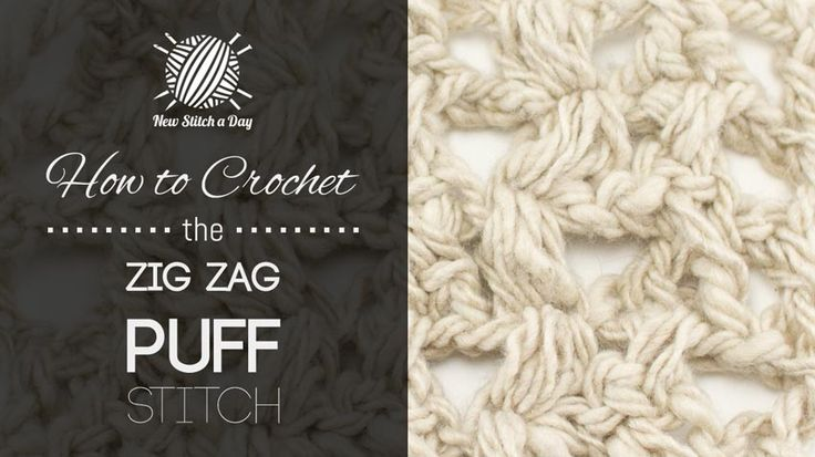 Crochet Tutorial Zigzag : How to Crochet the Zig Zag Puff Stitch crochet - stitches 2 ...