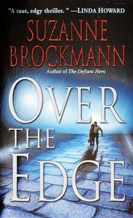 Over the Edge (Troubleshooters #3) by Suzanne Brockmann