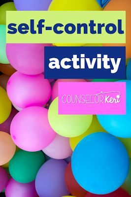 Self Control Activity: Don't Tap the Balloon - 2 fun self control games - elementary school counseling self control activity for classroom guidance lesson or small group counseling. -Counselor Keri
