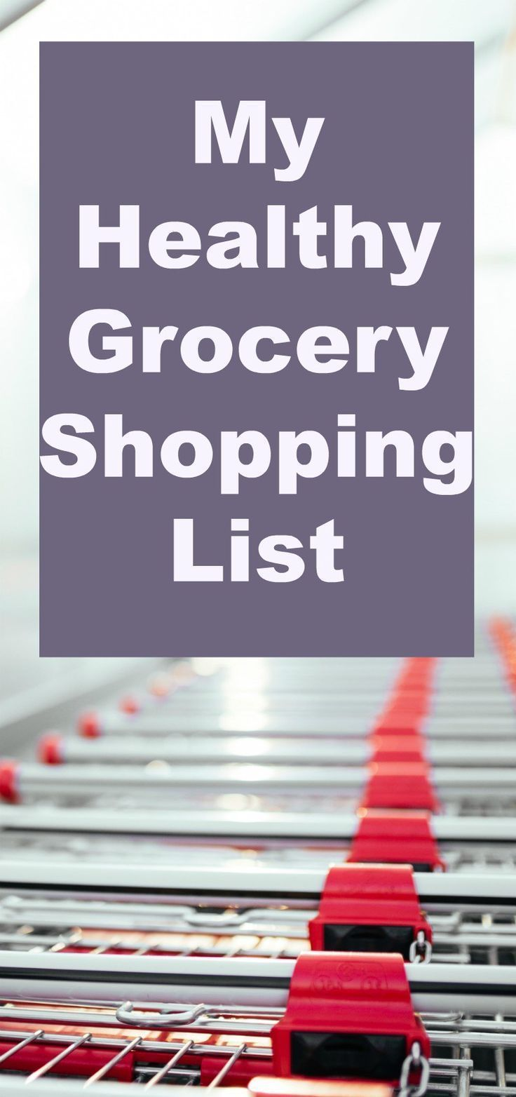 My Healthy Grocery Shopping List