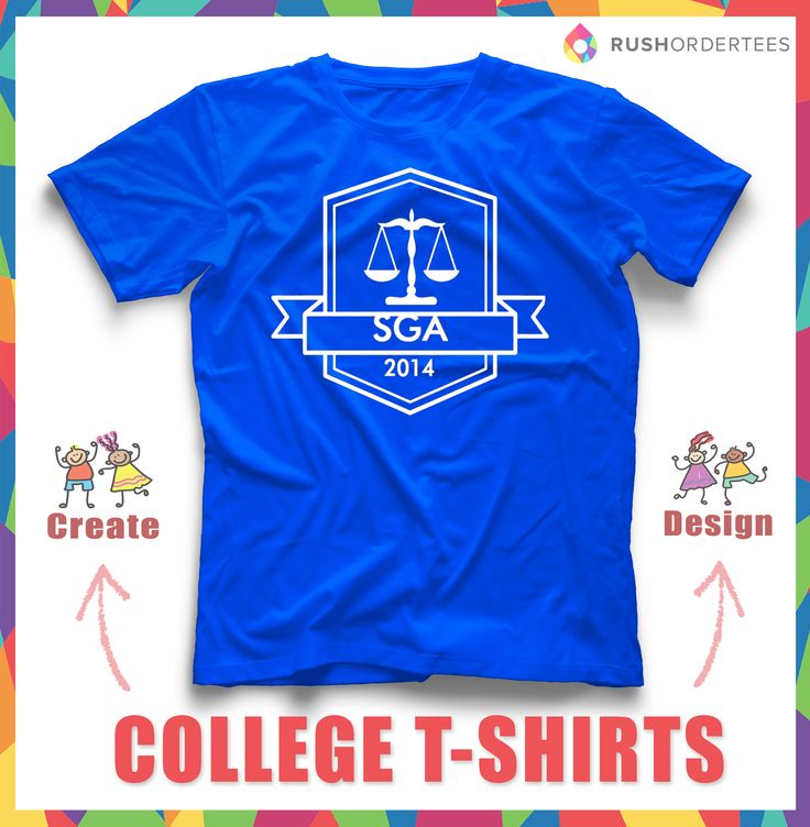 23 best college shirt design ideas images on pinterest for Make t shirts fast