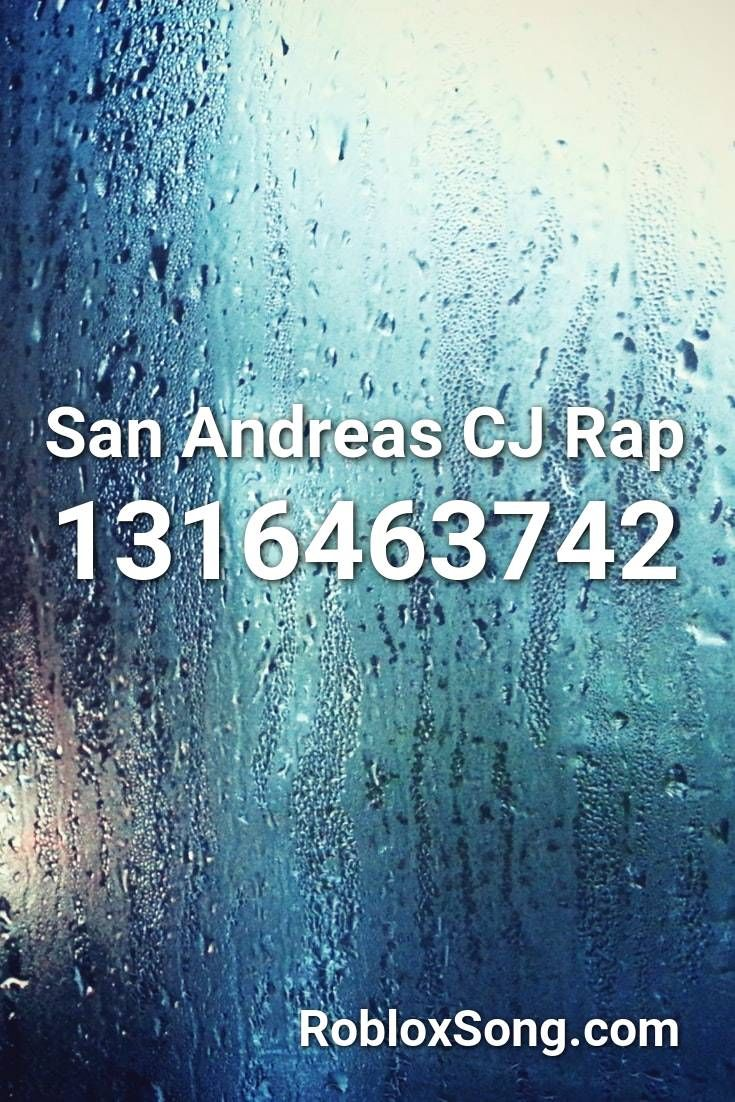 San Andreas Cj Rap Roblox Id Roblox Music Codes In 2020 San