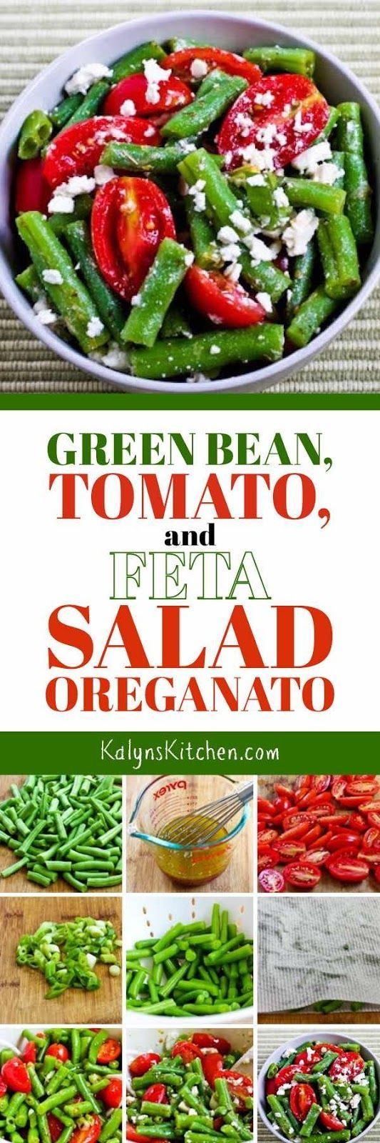 Green Bean, Tomato, and Feta Salad Oreganato has all my favorite flavors for summer! And this delicious salad with Greek flavors is low-carb, low-glycemic, gluten-free, meatless, and South Beach Diet friendly. [found on KalynsKitchen.com]