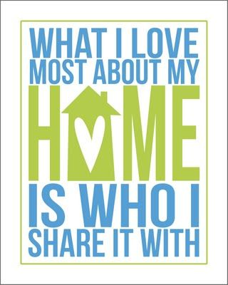 Home: Subway Art, Quotes, Sotrue, Color, So True, House, Sweet Home, Free Printable, Love My Families
