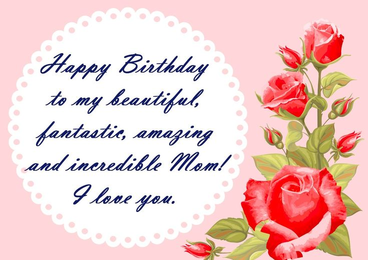 Birthday Wishes For Mom – Birthday Cards, Images, Wishes
