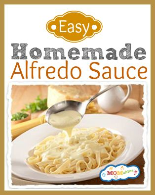 Easy Homemade Alfredo Sauce: ½ Stick of Butter 2 Cups ½ &