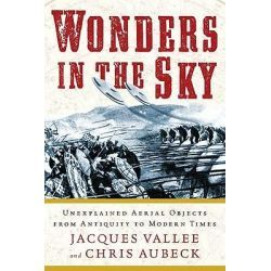 Wonders In The Sky, Unexplained Aerial Objects From Antiquity To Modern Times By Jacques Vallee, 9781585428205., Mind, Body, Spirit 蛇