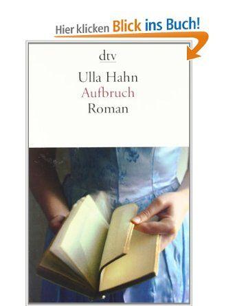 Aufbruch: Roman: Amazon.de: Ulla Hahn: Bücher
