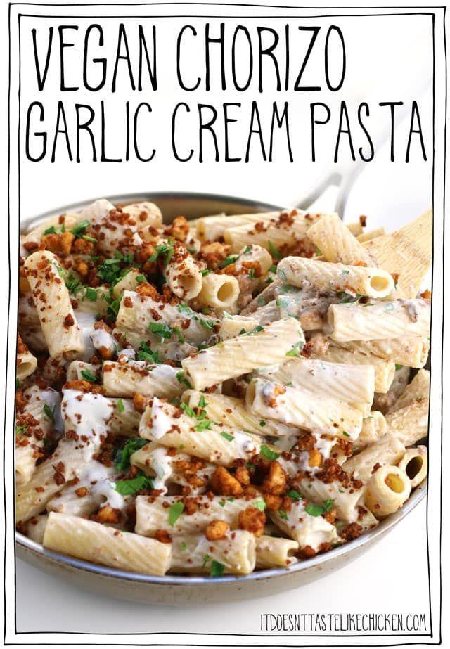 Vegan Chorizo Garlic Cream Pasta   – V i d e o s