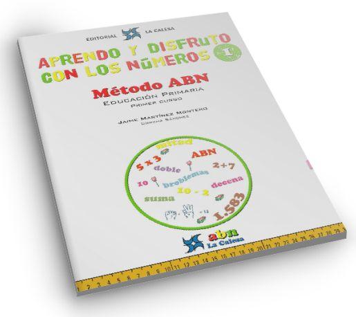 MATERIAL DEL MÉTODO ABN - Cuadernos nº 1 y nº 2 del MÉTODO ABN para 1º de primaria de la editorial LA CALESA. Abre aquí el cuade...