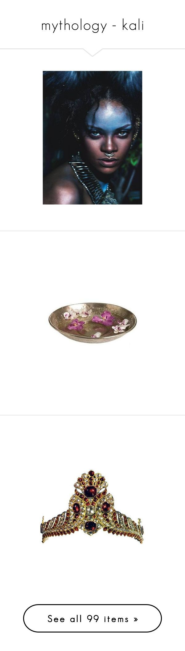 """mythology - kali"" by troiaofthemyscira ❤ liked on Polyvore featuring rihanna, riri, home, home decor, fillers, decor, bowl, flowers, accessories and crowns"