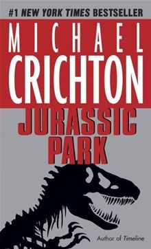 Jurassic Park by Michael Crichton.