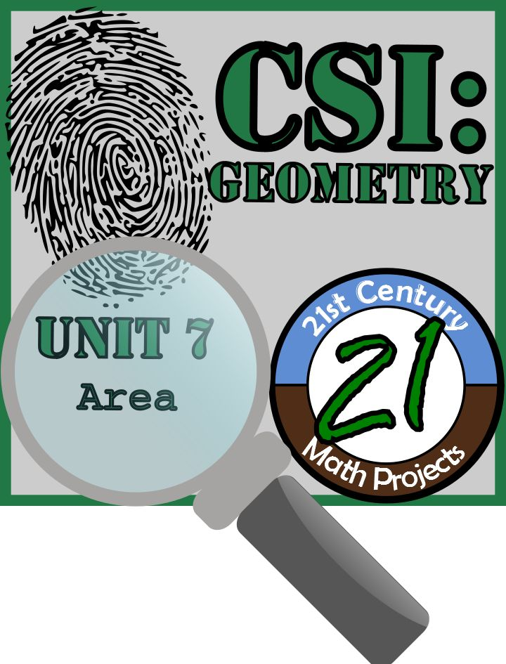 21st Century Math Projects -- Middle & High School Real World Math: CSI: Geometry is coming together!!