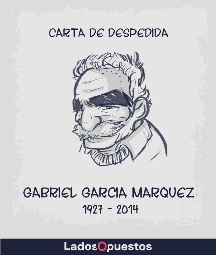 Carta de despedida de Gabriel Garcia Marquez Ladosopuestos noticias colombia Lados Opuestos