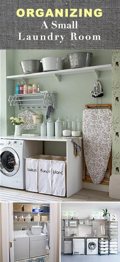 Tips & Ideas for organizing a small Laundry Room.