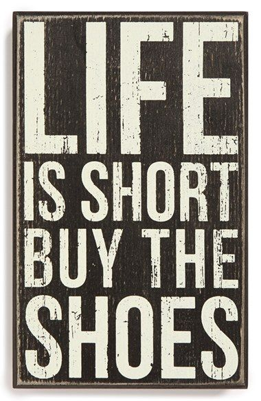 PRIMITIVES BY KATHY 'Life Is Short: Buy the Shoes' Box Sign available at #Nordstrom