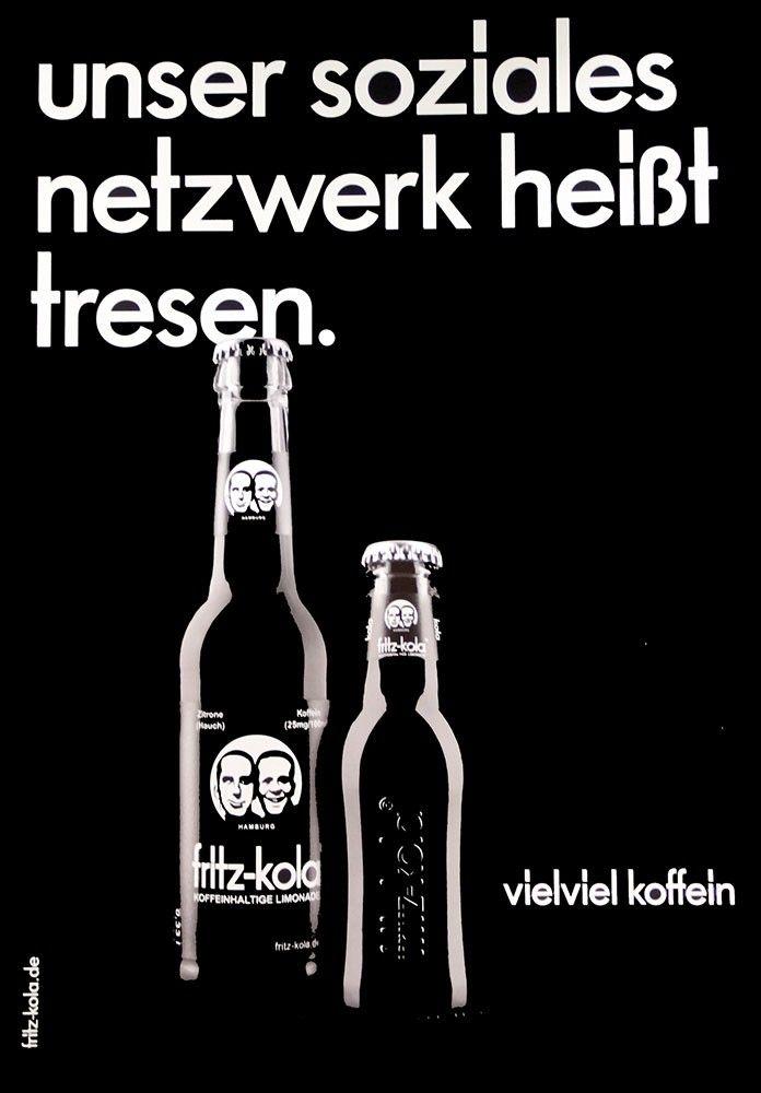 Unser soziales Netzwerk heißt Tresen.  Fritz Kola |  http://hamburgrecords.com/fritz-kola/poster-netzwerk.html