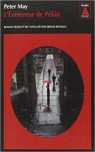 L'éventreur de Pékin: Amazon.fr: Peter May: Livres
