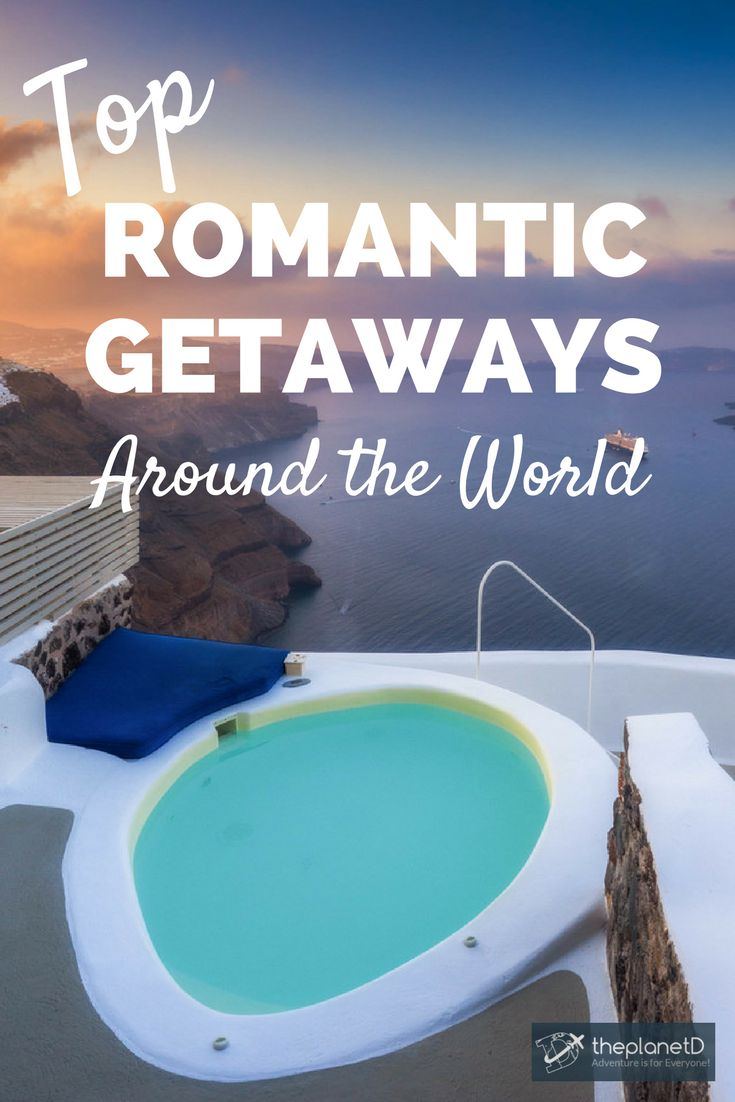 29 Romantic Getaways on 6 Continents. Travel destinations that are perfect for couples looking for luxury and romance. | Blog by The Planet D: Canada's Adventure Travel Couple