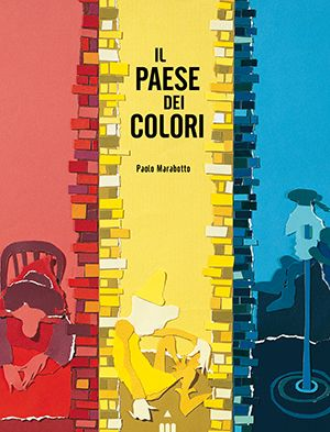 Paolo Marabotto, Il paese dei colori, ed. Lapis