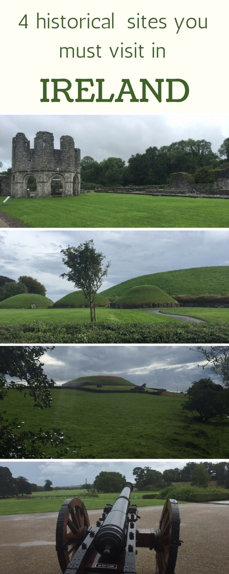 4 must see places in Ireland that will make you discover its rich history from Neolithic times to the Middle ages and the modern era. 1 day Itinerary through the Boyne Valley, Ireland: Knowth, Dowth, Newgrange, Mellifont abbey, Battle of the Boyne grounds.